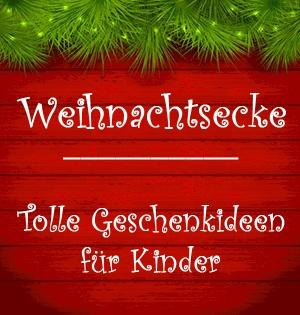 Geschenkideen Kinder Weihnachten